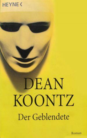 Dean Koontz - Der Geblendete