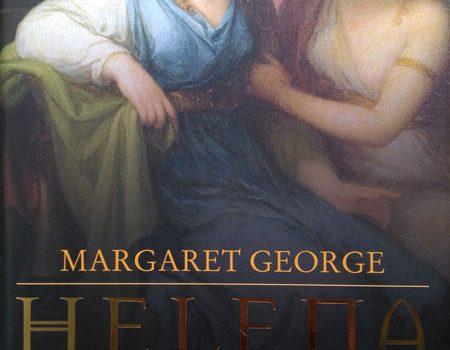 Margaret George - Helena genannt die Schöne