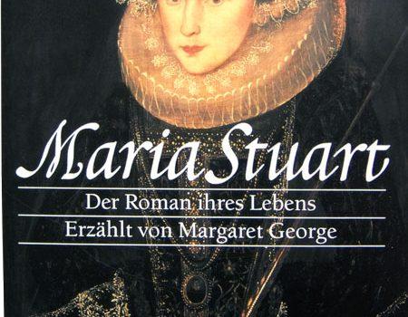Margaret George – Maria Stuart
