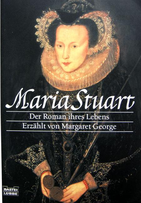 Margaret George - Maria Stuart