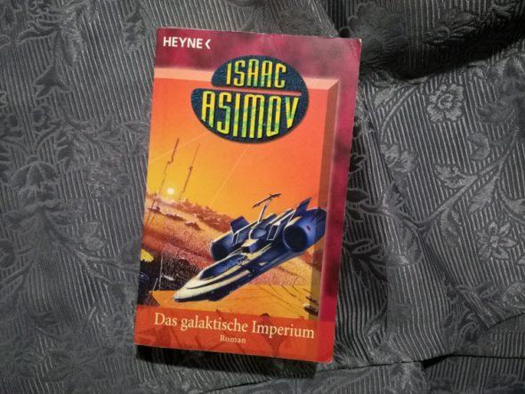 Isaac Asimov – Das galaktische Imperium (Foundation Band 4)