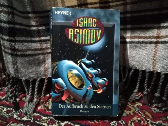 Isaac Asimov – Der Aufbruch zu den Sternen (Foundation Band 3)