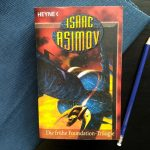 Isaac Asimov – Die frühe Foundation-Trilogie (Foundation Band 5)