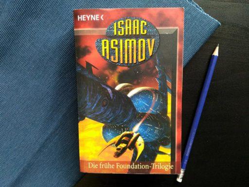 Isaac Asimov - Die frühe Foundation-Trilogie