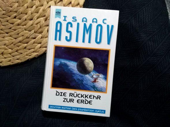 Isaac Asimov – Die Rückkehr zur Erde (Foundation Band 10)