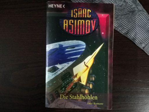 Isaac Asimov - Die Stahlhöhlen