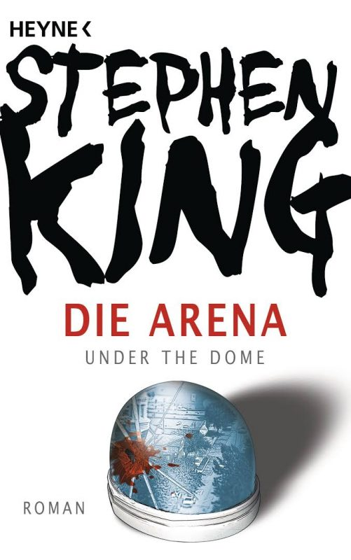 Stephen King - Die Arena