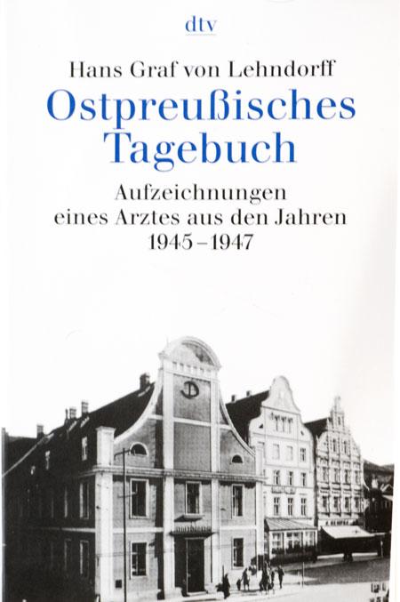 Hans Graf von Lehndorff - Ostpreußisches Tagebuch