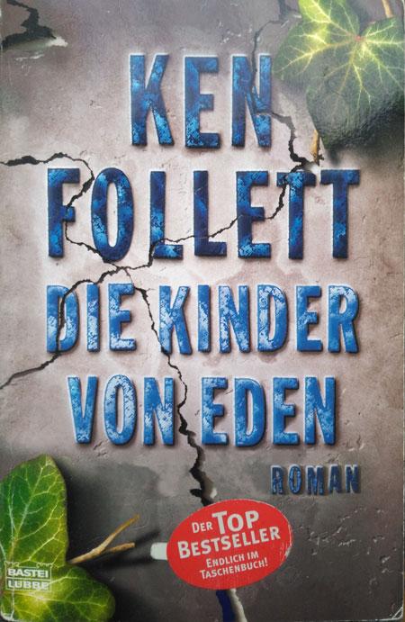 Ken Follett - Die Kinder von Eden
