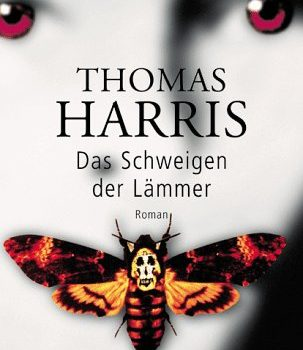 Thomas Harris – Das Schweigen der Lämmer