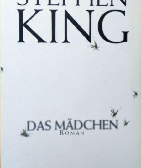 Stephen King - Das Mädchen