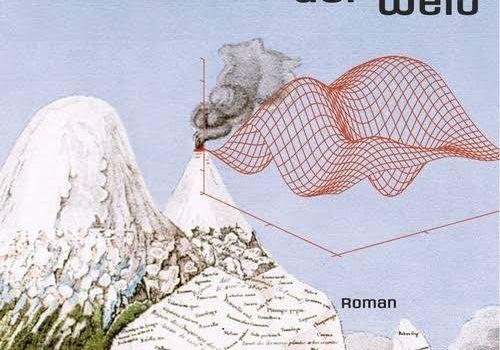 Daniel Kehlmann – Die Vermessung der Welt