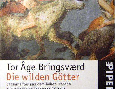 Tor Åge Bringsværd – Die wilden Götter