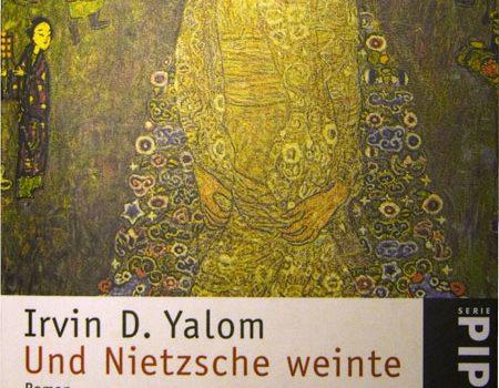Irvin D. Yalom – Und Nietzsche weinte