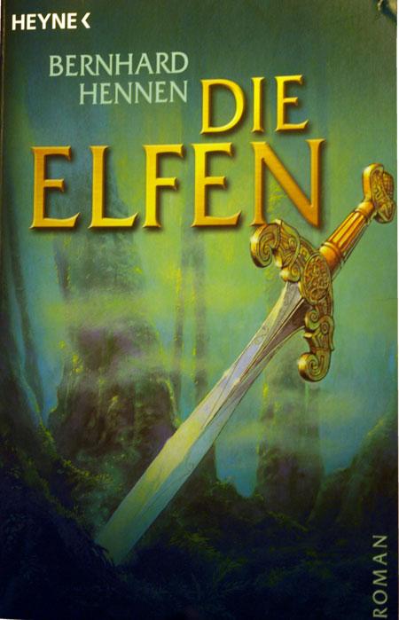 Bernhard Hennen - Die Elfen