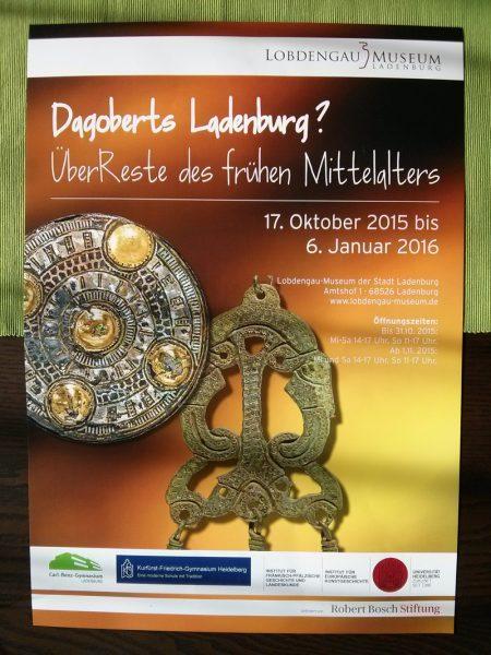 Denkwerk-Ausstellung Lobdengau-Museum: Dagoberts Ladenburg. ÜberReste des frühen Mittelalters