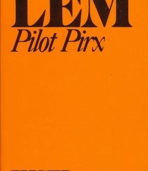 Stanisław Lem – Pilot Pirx