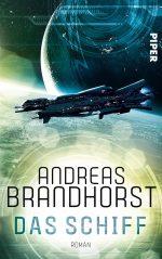 Andreas Brandhorst – Das Schiff