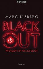 Marc Elsberg – BLACKOUT