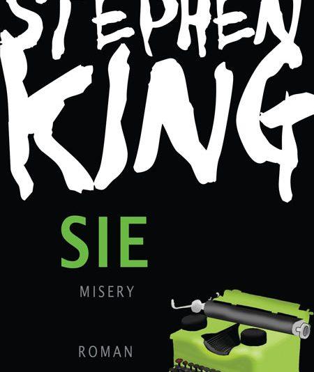 Stephen King - Sie. Misery