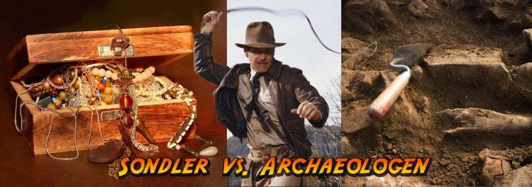 Sondler vs. Archäologen