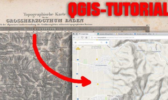 QGIS-Tutorial: Historische Karte georeferenzieren