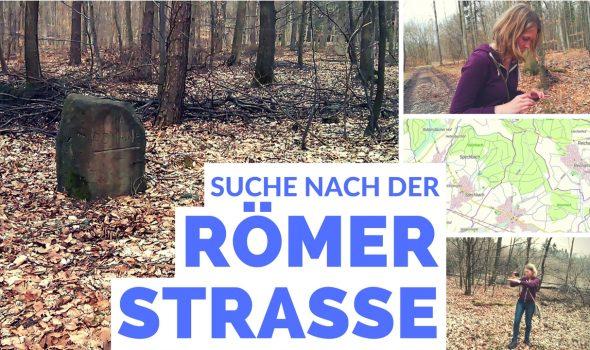 Neues Straßen-such-Video – Die Römerstraße im Wald