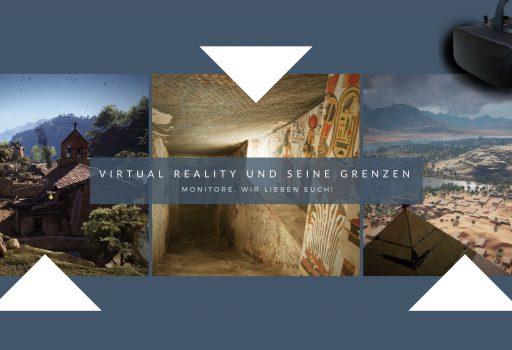 VR und Monitore haben ihre Daseinsberechtigung