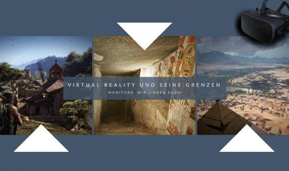 Monitore, wir lieben euch trotz Virtual Reality!