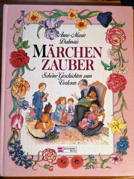 Anne-Marie Dalmais - Märchenzauber
