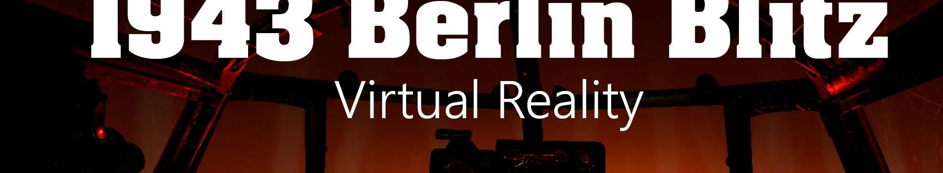 1943 Berlin Blitz – VR-Zeitreise in den Bombenkrieg