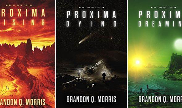 Brandon Q. Morris – Proxima Rising – Dying – Dreaming