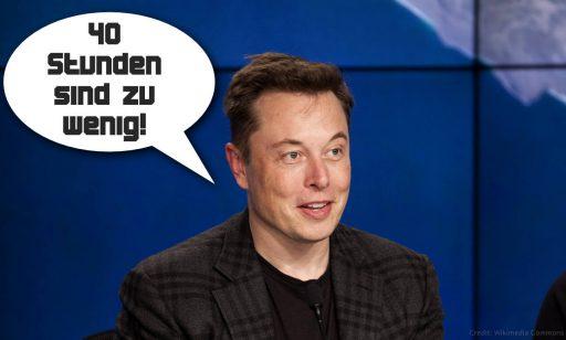 Elon Musk sagt, 40 Stunden seien zu wenig, um die Welt zu verändern