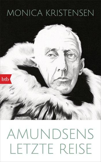 Monica Kristensen – Amundsens letzte Reise