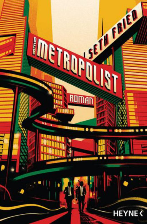 Seth Fried - Der Metropolist Cover