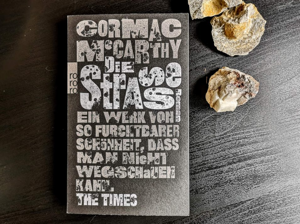 Cormac McCarthy - Die Straße