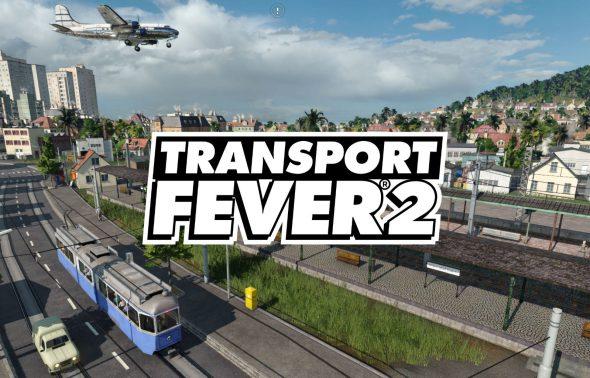 [Review] Transport Fever 2 – Dein Wirtschaftsimperium ruft dich!