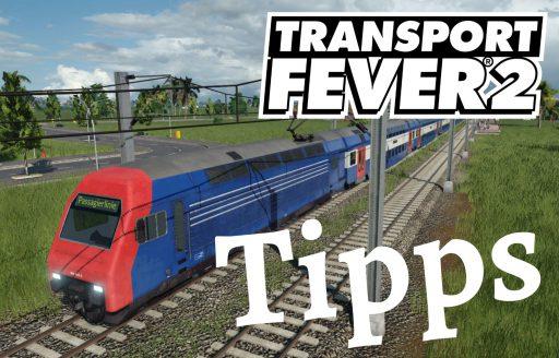 Transport Fever 2 Tipps