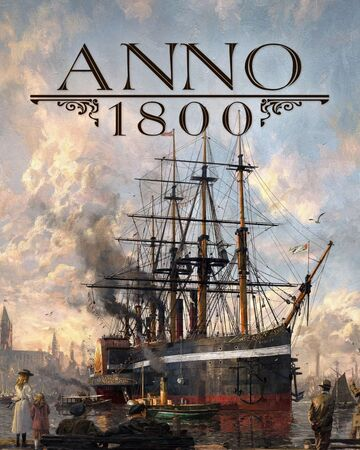 Let's play Anno 1800