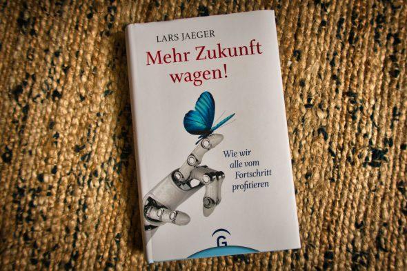 Lars Jäger – Mehr Zukunft wagen!