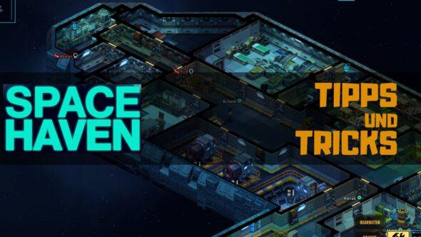 Space Haven – Tipps und Tricks